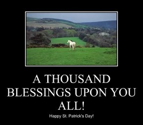 A THOUSAND BLESSINGS UPON YOU ALL!