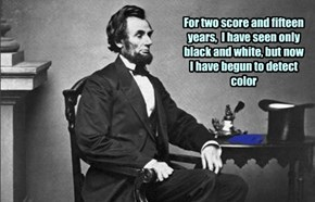 A big day for Honest Abe