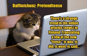 Daffinishunz: Pretendtense