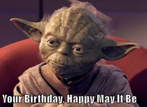 Your Birthday, Happy May It Be