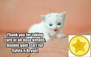 Gold stars to Sylvia and Bryan!
