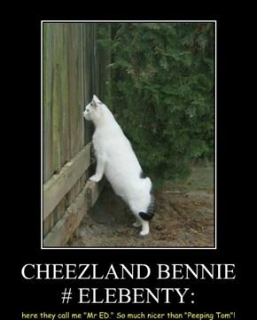 CHEEZLAND BENNIE # ELEBENTY: