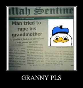GRANNY PLS