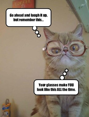 Kitteh makes a good point.