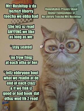 Kuppykakes Preppy Skool Skolar Evaluashunz of Nu Library Teecha Mrz Hushitup
