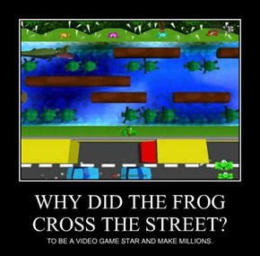 WHY DID THE FROG CROSS THE STREET?