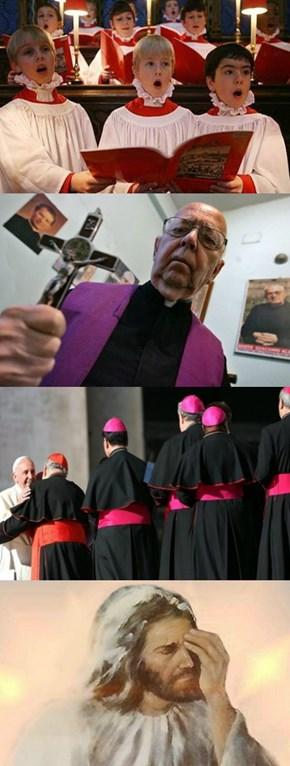 Because God Helps Pedo Priests