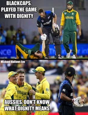 Blackcaps have Dignity, Aussies don't. #CWC15