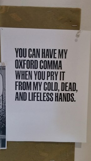 You Can't Take Our Oxford Commas!