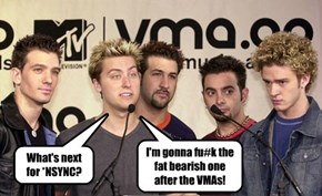 I'm gonna fu#k the fat bearish one after the VMAs!