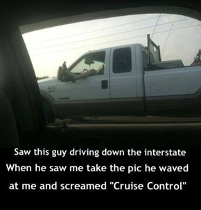 It's Not Crazy, It's Cruise Control