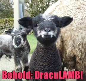 Behold: DracuLAMB!