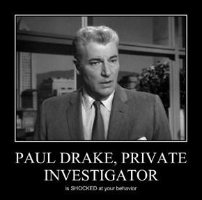 PAUL DRAKE, PRIVATE INVESTIGATOR