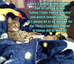 """Many Kittehs Plan To Bid On the """"Foofanny Pillow!!"""