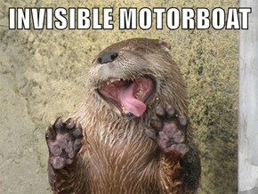 INVISIBLE MOTORBOAT