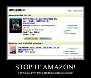 STOP IT AMAZON!