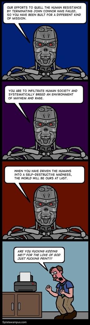 Skynet's Insidious Plan