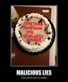 MALICIOUS LIES