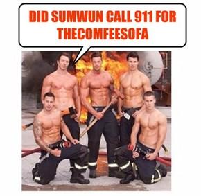 DID SUMWUN CALL 911 FOR THECOMFEESOFA