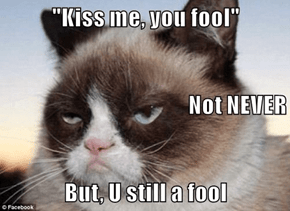 Grumpy sez famous quote