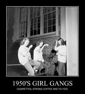 1950'S GIRL GANGS
