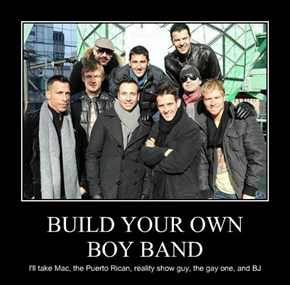 BUILD YOUR OWN  BOY BAND