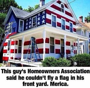Eat It, Homeowners' Association!