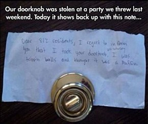 Ever Been So High You Thought Doorknobs Were Food?