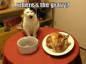where's the gravy?