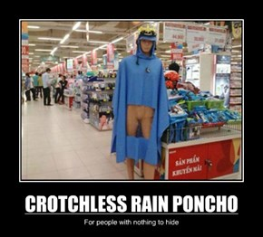CROTCHLESS RAIN PONCHO