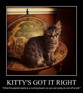 KITTY'S GOT IT RIGHT