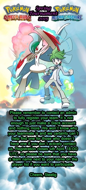 Last Reminder for the Pokémemes Spring Tournament