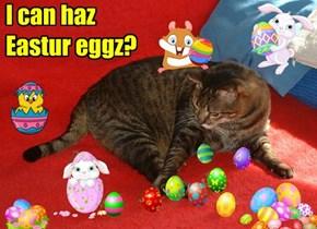 I can haz Eastur eggz?