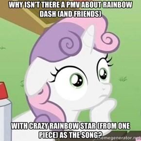 She's a rainbow star