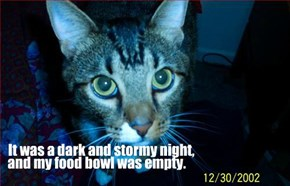 It was a dark and stormy night,