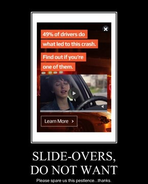 SLIDE-OVERS, DO NOT WANT
