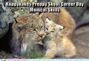 Kuppykakes Preppy Skool Career Day   Momcat Skills