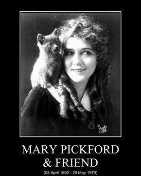 MARY PICKFORD & FRIEND
