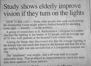 I Thought the Elderly Had Night Vision!