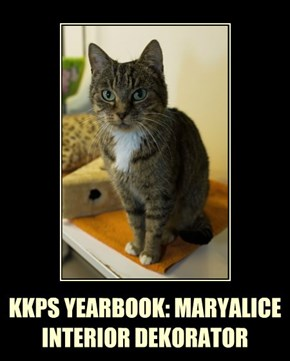 KKPS YEARBOOK: MARYALICE INTERIOR DEKORATOR