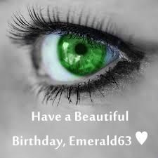 Have a Beautiful Birthday, Emerald63 ♥