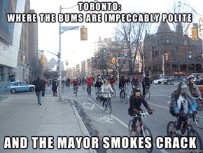 Toronto is Bizarro-US