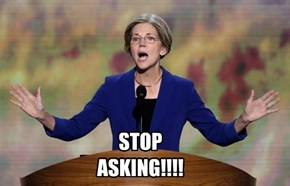 STOP ASKING!!!!