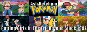 Ash Ketchum  Putting Girls In The Friendzone Since 1997