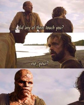 Is There Something on Your Face, Jorah?