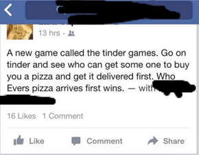 Shameless Girls on Tinder Are Getting Desperate Guys to Send Them Pizza