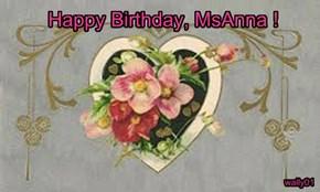 Happy Birthday, MsAnna !