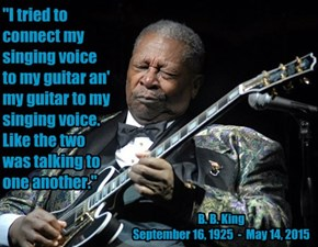"""""""I tried to connect my singing voice to my guitar an' my guitar to my singing voice. Like the two was talking to one another."""""""