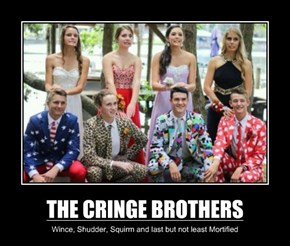 THE CRINGE BROTHERS