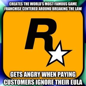 Rockstar, You Don't Make a Lot of Sense Sometimes